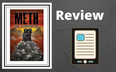 Meth The Immortal #1
