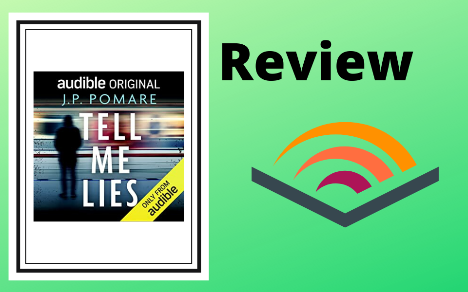 Audible Review: Tell Me Lies