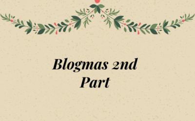 Blogmas Part 2