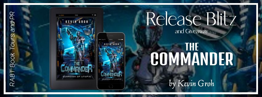 Blitz and Giveaway – The Commander