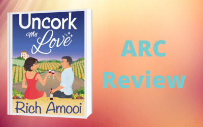Uncork My Love Review