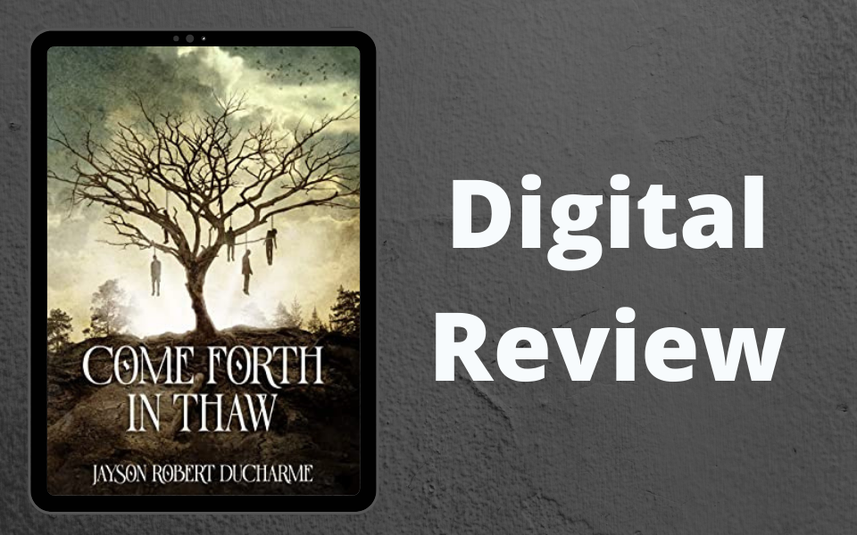 Review Come Forth in Thaw